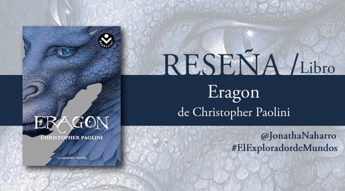 [RESEÑA] Eragon, de Christopher Paolini
