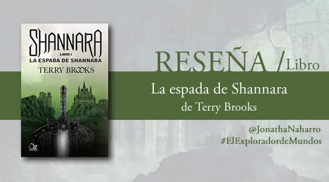 [RESEÑA] La espada de Shannara, de Terry Brooks