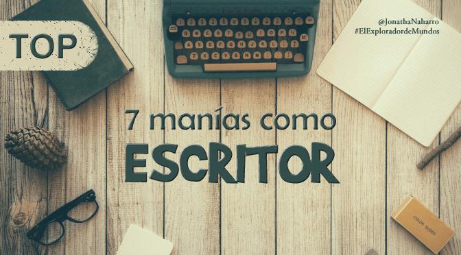 [TOP] 7 manías como escritor