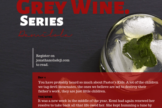 Grey Wine Episode One
