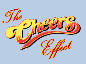 The Cheers Effect