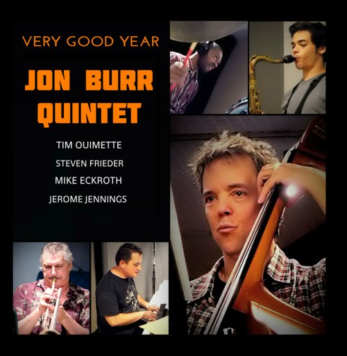 Cover: Very Good Year (Jon Burr Quintet)