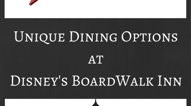 Unique Dining Options at Disney's BoardWalk Inn