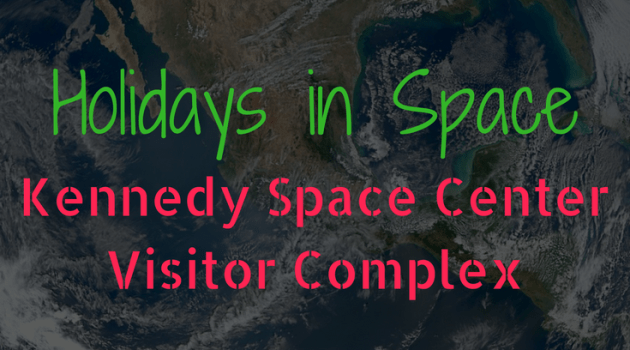 Holiday in Space at Kennedy Space Center Visitor Complex