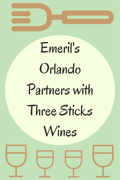 Three Sticks Wines Partners with Emeril's Orlando for Special Dinner