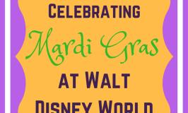 Celebrating Family-Friendly Mardi Gras at Walt Disney World