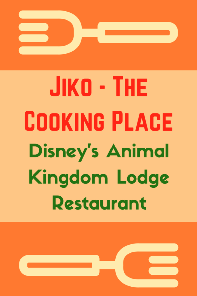 New Chefs and Menu at Jiko – The Cooking Place at Disney's Animal Kingdom Lodge