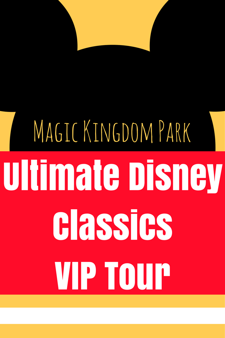 Magic Kingdom Park Ultimate Disney Classics VIP Tour