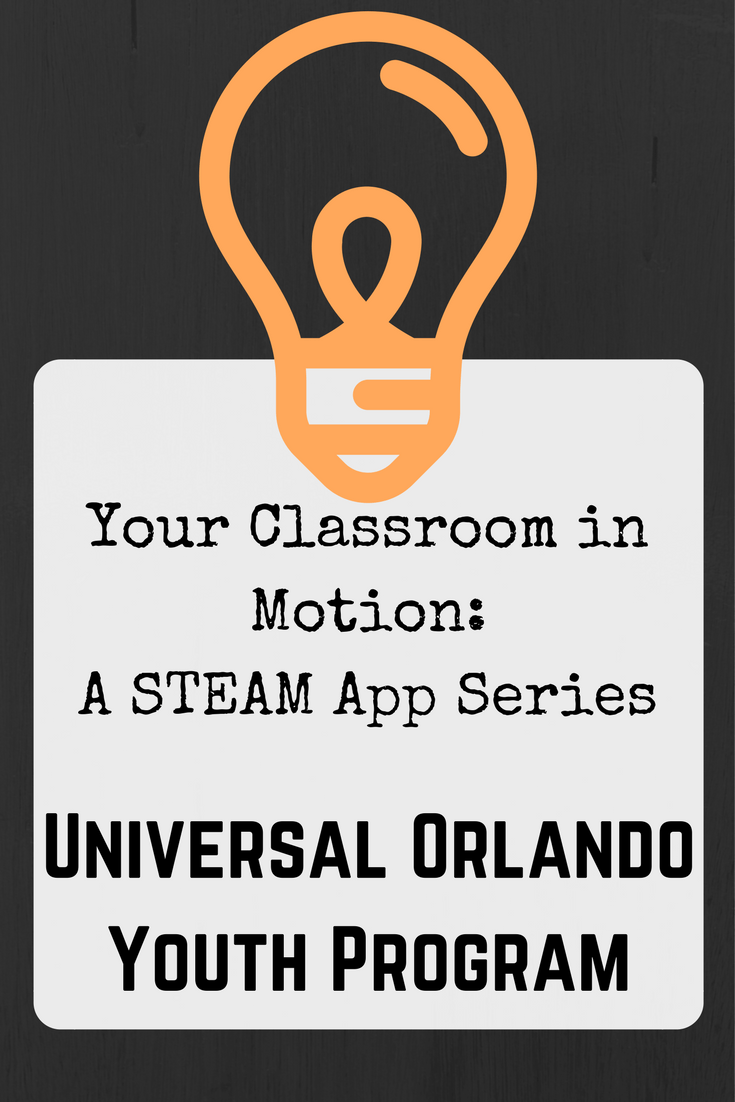 STEAM App Series Introduced at Universal Orlando Youth Program