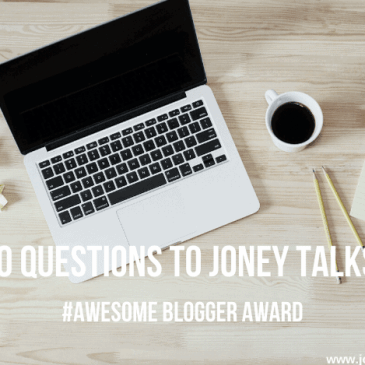 #AwesomeBloggerAward Joney Talks!