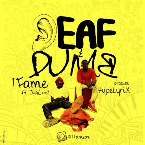 deaf & dumb