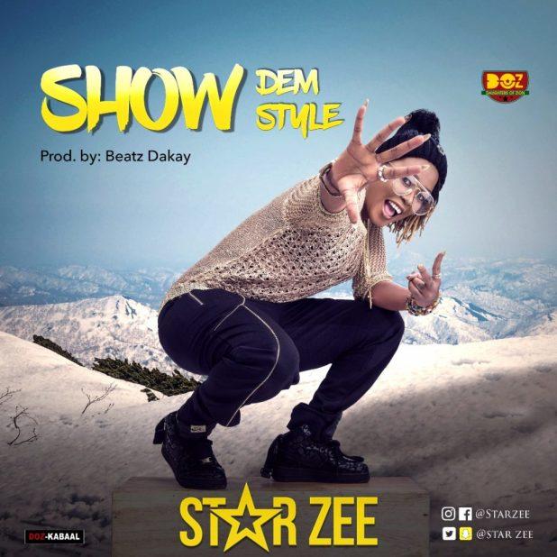 Star Zee Show Them Style Prod By Beatz Dakay Jonilar
