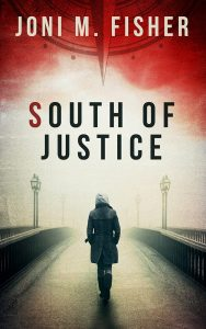 cover art for book South of Justice shows woman walking into fog on a bridge