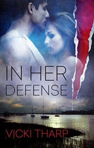 In Her Defense by Vicki Tharp
