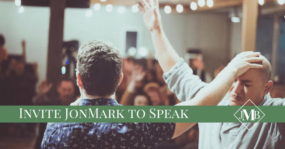 Invite JonMark to Speak