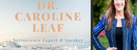 Lessons I Learned From Dr. Caroline Leaf