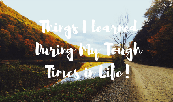 Lessons Learned in Tough Times