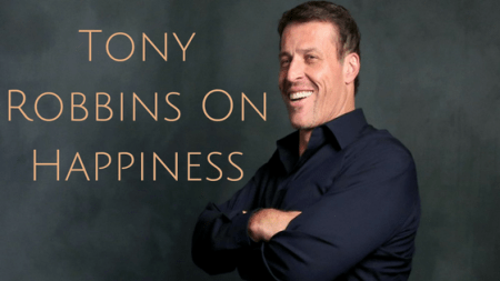 Tony Robbins Tips On Happiness In Life