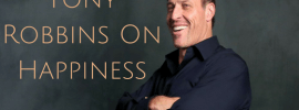 Tony Robbins Tips On Happiness In Life