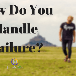 How To Handle Failure Like An Entreprenuer