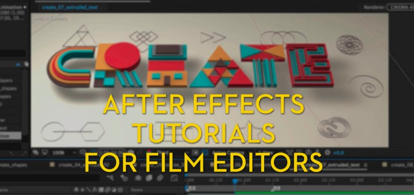 After Effects Tutorials for Film Editors