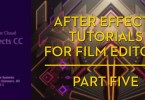 After Effects for film editors part 5