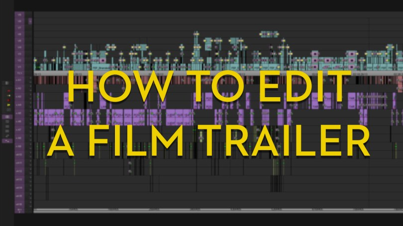 How to edit a film trailer