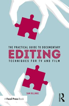 Guide to Practical Documentary Editing