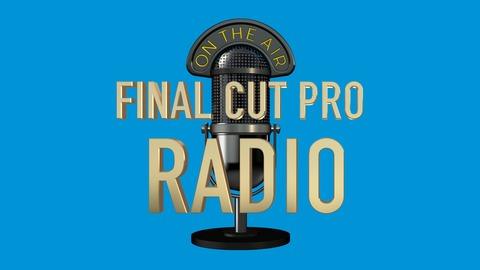 Final Cut Pro Radio