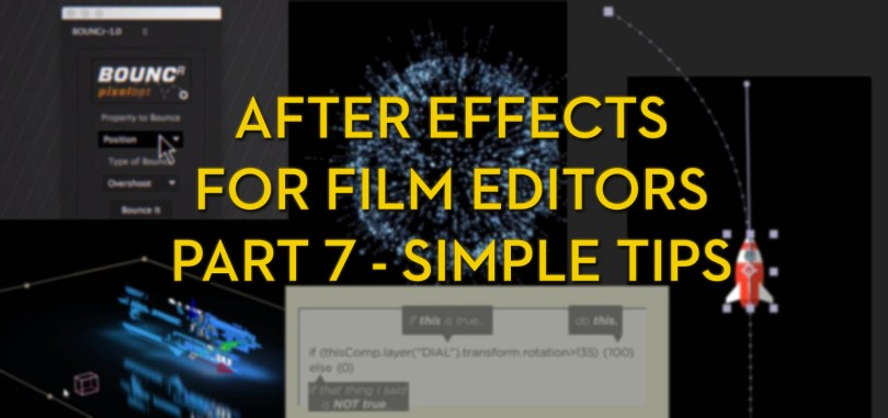 after effects for film editors