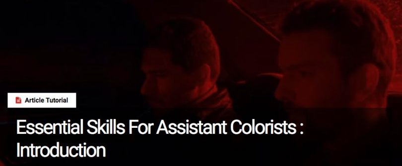 assistant film colorist skills