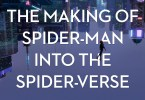 The making of spiderman into the spiderverse