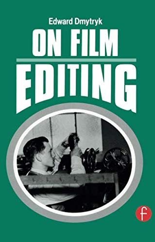 On Editing by Edward Dymtryk book Review