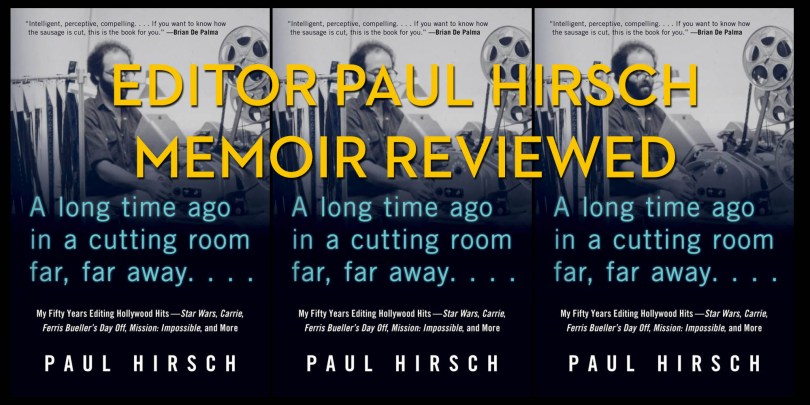 Editor Paul Hirsch Memoir Book Review