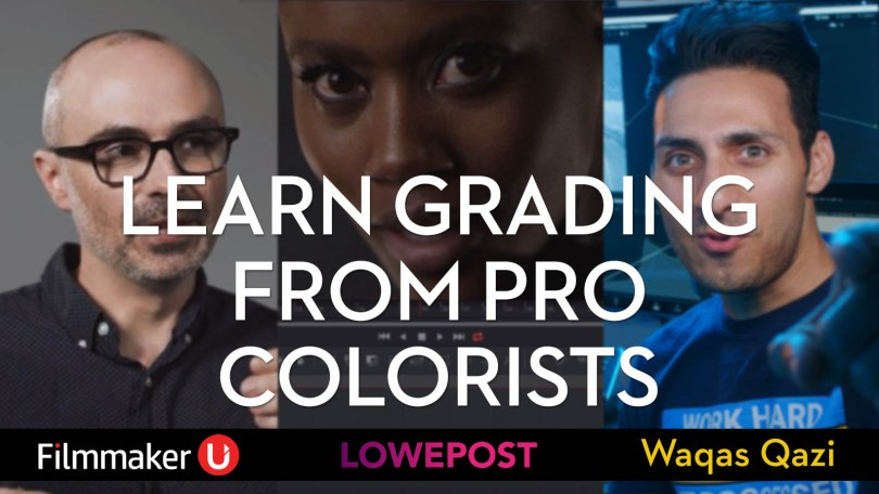 learning colour grading from pro colorists 2020 waqas qazi eric whipp