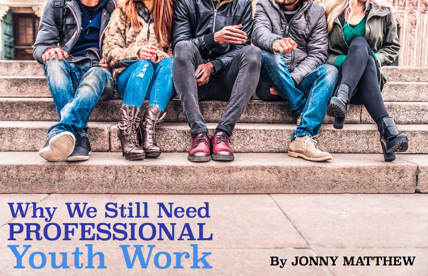 Why we need professional youth work…