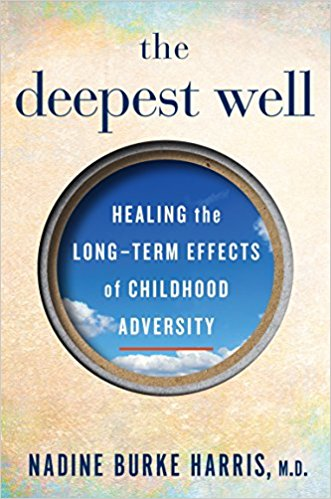 The Deepest Well (ACEs) – book review