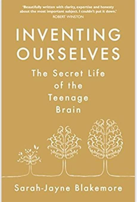 Inventing Ourselves – book review (about the teenage brain)
