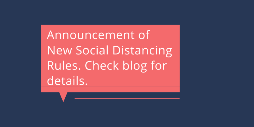 Announcement of Social Distancing Rules