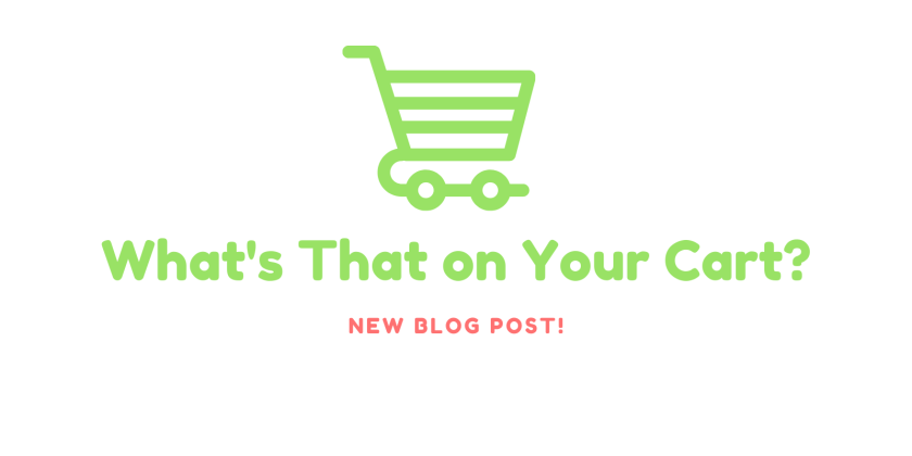 What's That on Your Cart?