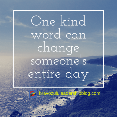 One kind word can change someone's