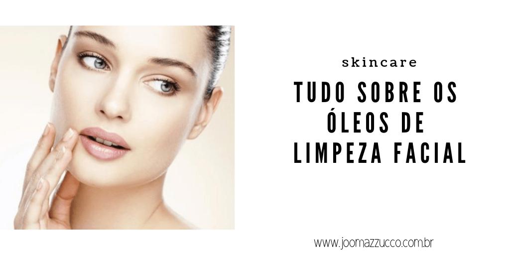 Elegance Functionality 7 - Os Cleanser Oil ou Óleos de Limpeza Facial