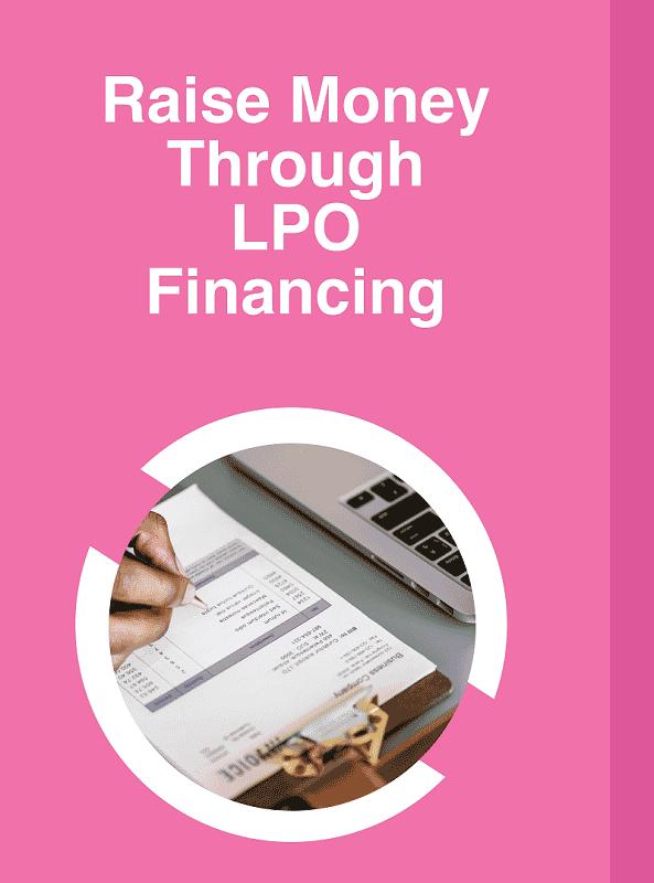 Raise Ksh. 100,000 through LPO Financing