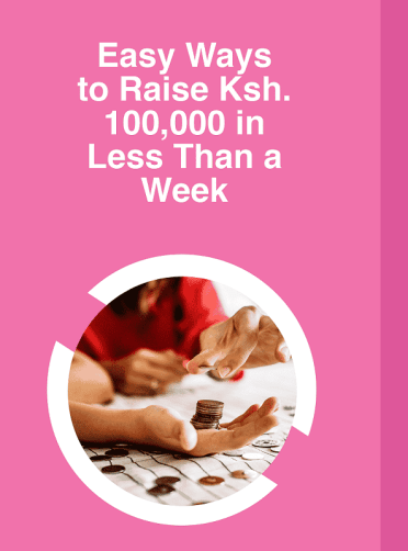 Raise. Ksh. 100,000 By Taking a Personal Loan