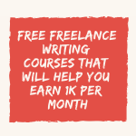Free Freelance Writing Course | Move From Earning $1.5 to $100 Per Post