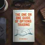 Special Offer | Get The One on One Guide of Options Trading for $5 Now