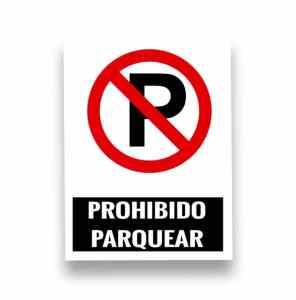 Señalización de Prohibido parquear