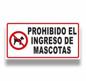 Señalización prohibido el ingreso de mascotas