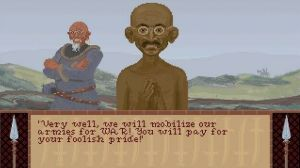 "Screenshot from Civilizaiton 1: Mahatma Gandhi, leader of the Indians, says ""Very well, we will mobilize our armies for WAR! You will pay for your foolish pride!"""