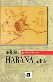Adiós Habana, adiós